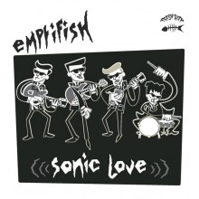 """EMPTIFISH """"Sonic Love"""" LP"""