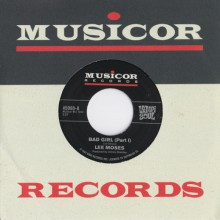 "LEE MOSES ""Bad Girl (Parts 1 & 2)"" 7"""