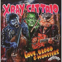 "X RAY CAT TRIO ""Love, Blood & Monsters"" LP"