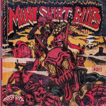 "MINISKIRT BLUES ""S/T"" LP"