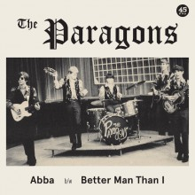 "PARAGONS ""Abba / Better Man Than I"" 7"""