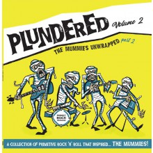 PLUNDERED Volume 2 - The MUMMIES Unwrapped pt.2 LP