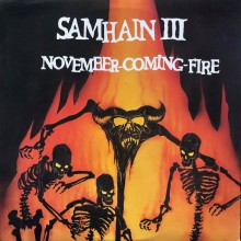 "SAMHAIN ""November Coming Fire"" LP"