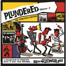 PLUNDERED Volume 3 - The Sting Rays Unstung LP