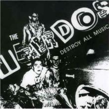 "WEIRDOS ""Destroy All Music"" LP"