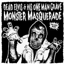 "Dead Elvis & His One Man Grave ""Monster Masquerade"" LP"