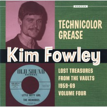 "Kim Fowley ""Technicolor Grease - Lost Treasures From The Vaults 1959-69 Volume Four"" Gatefold LP"