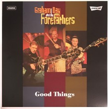 "GRAHAM DAY & THE FOREFATHERS ""Good Things"" LP"