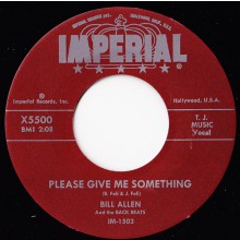 "Bill Allen & The Back Beats ""Please Give Me Something/Since I Have You"" 7"""