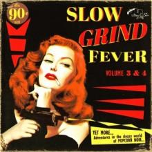 SLOW GRIND FEVER VOL. 3 & 4 CD