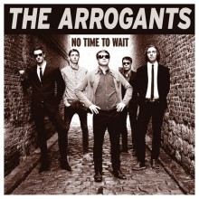 """ARROGANTS """"No Time To Wait"""" LP"""
