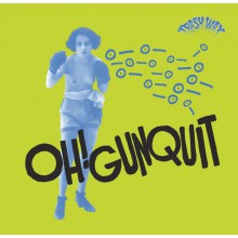 """OH! GUNQUIT """"Nomads Of The Lost / Walking The Streets"""" 7"""""""