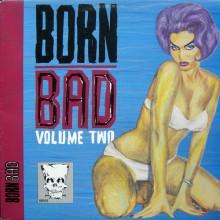 BORN BAD VOLUME 2 LP