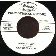 "JIMMY McCRACKLIN ""GEORGIA SLOP/LET'S DO IT"" 7"""