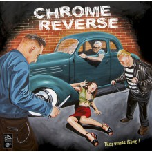 "Chrome Reverse ""They Wanna Fight!"" LP"