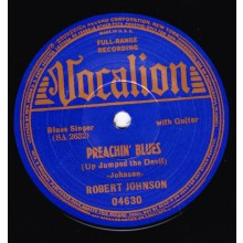 "ROBERT JOHNSON ""LOVE IN VAIN / PREACHIN' BLUES"" 7"""