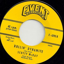 "SCOTTY McKAY ""ROLLIN' DYNAMITE / EVENIN' TIME"" 7"""