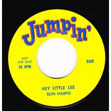 "SLIM HARPO ""HEY LITTLE LEE"" / AL 'TNT' BRAGGS ""EASY ROCK"" 7"""