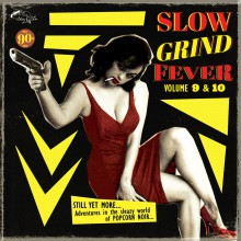 SLOW GRIND FEVER VOL. 9 & 10 CD