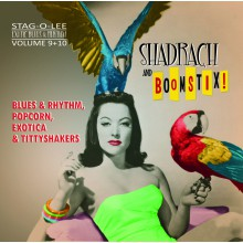 SHADRACH / BOOMSTIX: Exotic Blues and Rhythm Volume 9+10 CD