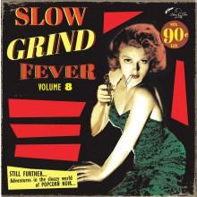 SLOW GRIND FEVER Volume 8 LP