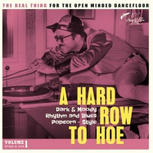 A HARD ROW TO HOE Volume 1 LP