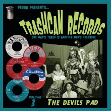 TRASHCAN RECORDS Volume 3: The Devil's Pad 10""