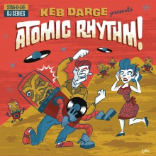 KEB DARGE PRESENTS ATOMIC RHYTHM! Stag-O-Lee DJ Set Vol. 5 Double LP