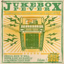 "JUKEBOX FEVER ""Volume 1: 1956"" 10""+CD"