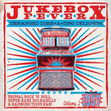 "JUKEBOX FEVER ""Volume 2: 1957"" 10""+CD"