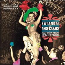 KATANGA / AHBE CASABE: Exotic Blues and Rhythm Volume 1+2 CD