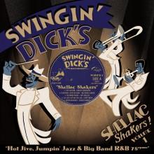 """SWINGIN' DICKS: Shellac Shakers Vol. 1 10"""""""
