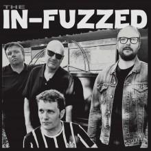"""IN-FUZZED """"The In-Fuzzed"""" LP"""