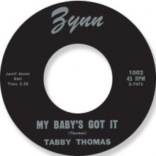 "TABBY THOMAS ""MY BABYS GOT IT / TOMORROW"" 7"""