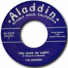 """DODGERS """"YOU MAKE ME HAPPY / LET'S MAKE A WHOLE LOT OF LOVE"""" 7"""""""