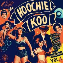"THE HOOCHIE KOO Volume 1 10"""