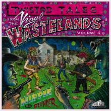 TWISTED TALES FROM THE VINYL WASTELANDS Volume 4: Hippie In A Blunder Gatefold LP