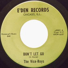 "VICE-ROYS ""DON'T LET GO/ DOWN BEAT BLUES"" 7"""